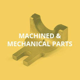 Machined & Mechanical parts